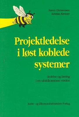 Projektledelse i løst koblede systemer Kreiner K, mfl 9788757459302