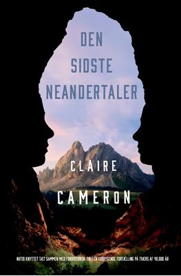 Den sidste Neandertaler Claire Cameron 9788771163049