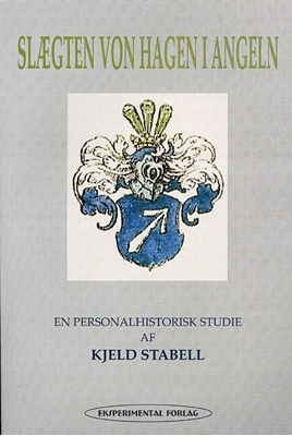 Slægten von Hagen i Angeln Kjeld Stabell 9788791142543