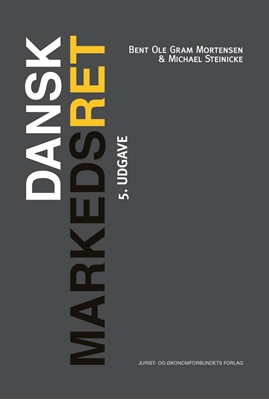 Dansk Markedsret Michael Steinicke, Bent Ole Gram Mortensen 9788757439595