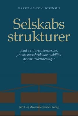 Selskabsstrukturer Karsten Engsig Sørensen 9788757433494