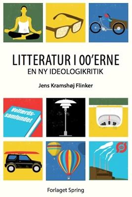 Litteratur i 00'erne Jens Kramshøj Flinker 9788792381132