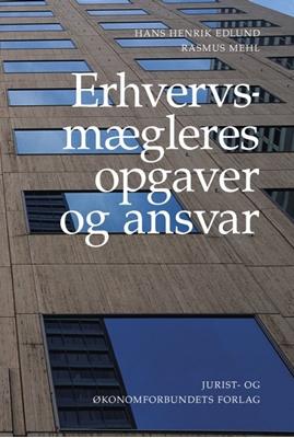Erhvervsmægleres opgaver og ansvar Hans Henrik Edlund, Rasmus Mehl 9788757420630