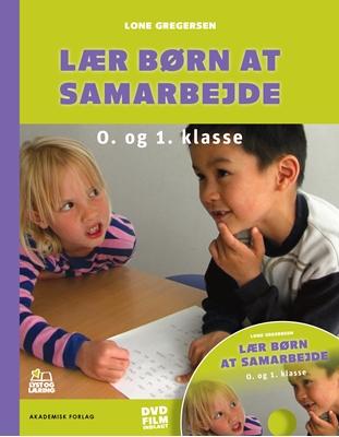 Lær børn at samarbejde Lone Gregersen 9788750043003