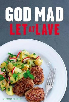 God mad - Let at lave (rev. udg.) Kirsten Høgh Fogt, Marianne Kastberg 9788711321713