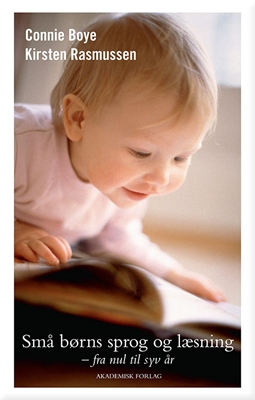Små børns sprog og læsning Kirsten Rasmussen, Connie Boye 9788750041856