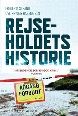 Rejseholdets historie Ove Kryger Rasmusssen, Frederik Strand, Ove Kryger Rasmussen 9788711534953