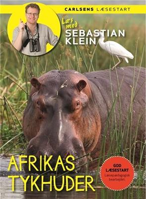 Læs med Sebastian Klein - Afrikas tykhuder Sebastian Klein 9788711566589