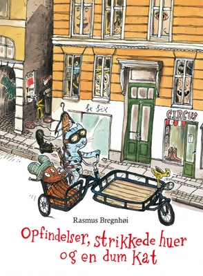 Opfindelser, strikkede huer og en dum kat Rasmus Bregnhøi 9788711380031