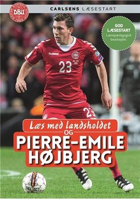 Læs med landsholdet - og Pierre-Emile Højbjerg Pierre-Emile Højbjerg, Ole Sønnichsen 9788711690673