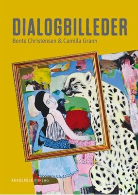 Dialogbilleder Bente Christensen, Camilla Grann 9788750044246