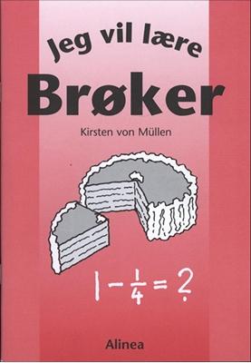 Jeg vil lære, Brøker Kirsten von Müllen 9788774176503