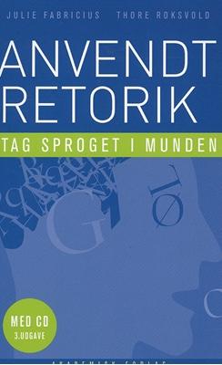 Anvendt retorik Thore Roksvold, Julie Fabricius 9788750039952