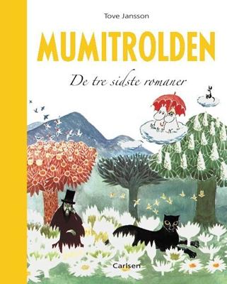 Mumitrolden - De tre sidste romaner Tove  Jansson 9788711418864