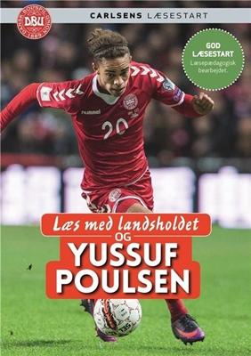 Læs med landsholdet - og Yussuf Poulsen Yussuf Poulsen, Ole Sønnichsen 9788711690697