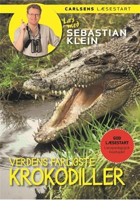 Læs med Sebastian Klein - Verdens farligste krokodiller Sebastian Klein 9788711698334
