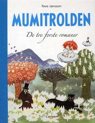 Mumitrolden. De tre første romaner Tove Jansson 9788762655218