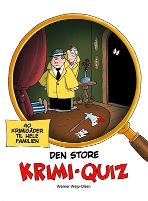 Den store krimi-quiz Werner Wejp-Olsen 9788711691540