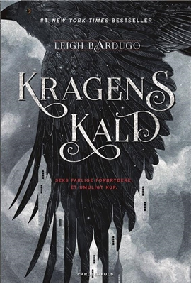 Six of Crows (1) - Kragens kald Leigh Bardugo 9788711690314