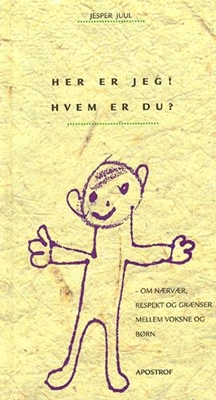 Her er jeg! Hvem er du? Jesper Juul 9788759104064
