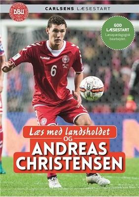 Læs med landsholdet - og Andreas Christensen Ole Sønnichsen, Andreas Christensen 9788711690666