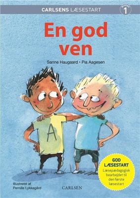 Carlsens Læsestart - En god ven Sanne Haugaard, Pia Aagesen 9788711699959