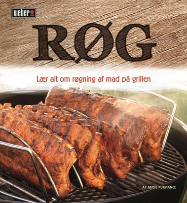 RØG (Grillbog fra Weber) Jamie Purviance / Weber Nordic 9788711380833