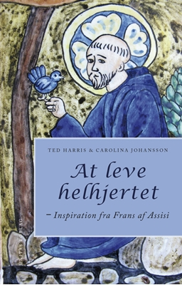 At leve helhjertet Carolina Johansson, Ted Harris 9788775179534