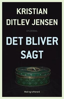 Det bliver sagt Kristian Ditlev Jensen 9788702113686