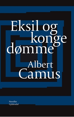 Eksil og kongedømme Albert Camus 9788702140002