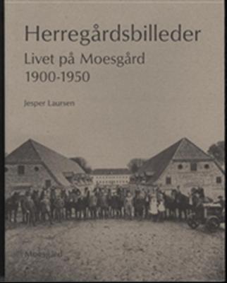 Herregårdsbilleder Jesper Laursen 9788787334891