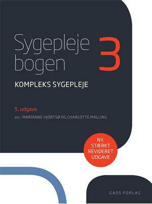 Sygeplejebogen 3 Charlotte Malling, Red: Marianne Hjortsø 9788712054061