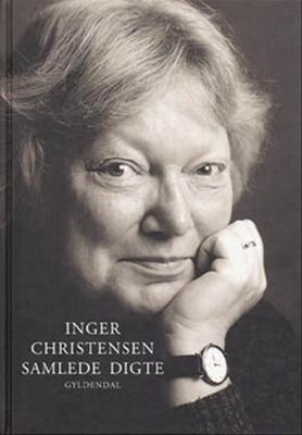 Samlede digte Inger Christensen 9788700356948