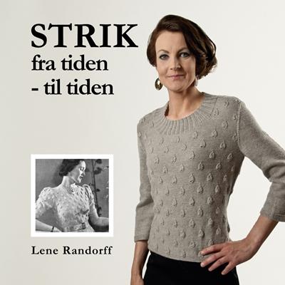 Strik fra tiden - til tiden Lene Randorff 9788799464548