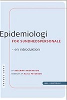 Epidemiologi for sundhedspersonale Ingemar Andersson 9788712043003