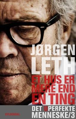 Et hus er mere end en ting Jørgen Leth 9788702071153