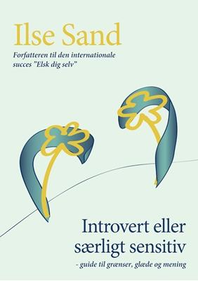 Introvert eller særligt sensitiv Ilse Sand 9788792683168