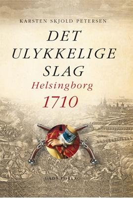 Det ulykkelige slag Karsten Skjold Petersen 9788712054139