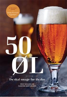 50 øl du skal smage før du dør Rolf Nielsen, Carsten Berthelsen 9788712052623