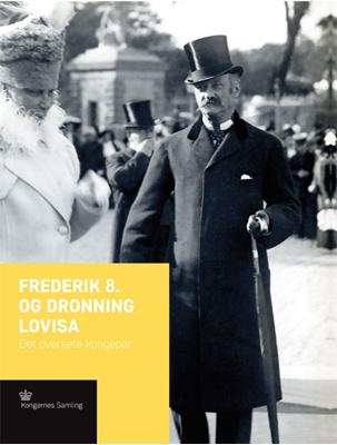Frederik 8. og Dronning Lovisa Jens Busck 9788793229822