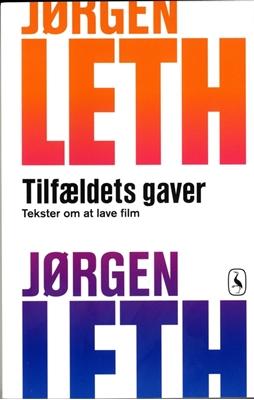 Tilfældets gaver Jørgen Leth 9788702065992