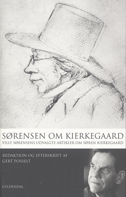 Sørensen om Kierkegaard Villy Sørensen 9788702060119