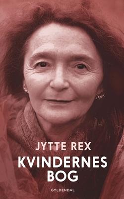 Kvindernes bog Jytte Rex 9788702163049