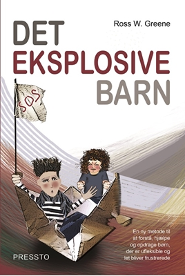Det eksplosive barn Ross W. Greene 9788790333775