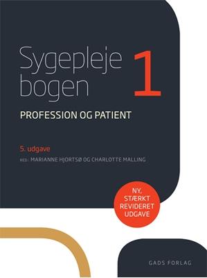 Sygeplejebogen 1 Charlotte Malling, Red: Marianne Hjortsø 9788712054023