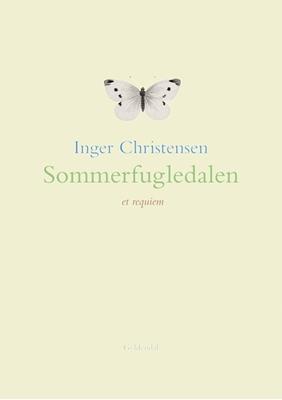 Sommerfugledalen Inger Christensen 9788702076714