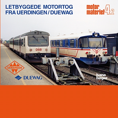 Letbyggede motortog fra Uerdingen/Duewag John Poulsen 9788791434457