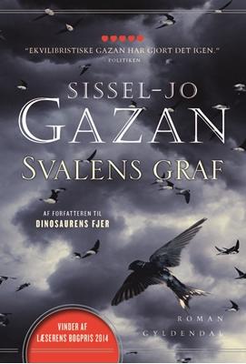 Svalens graf Sissel-Jo Gazan 9788702162882