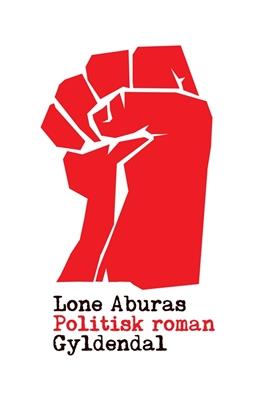 Politisk roman Lone Aburas 9788702149272