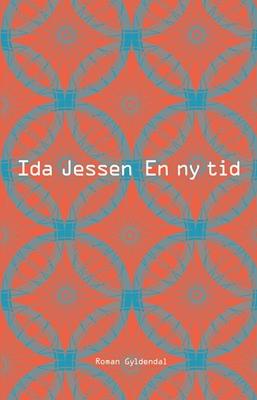 En ny tid Ida Jessen 9788702172881